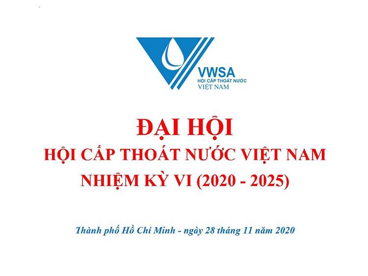 Chương trình Đại hội Hội Cấp thoát nước Việt Nam lần VI và Hội thảo An ninh nguồn nước