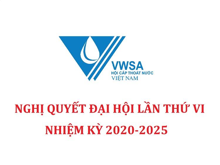2224/Nghị quyết Đại Hội Hội Cấp thoát nước Việt Nam nhiệm kỳ VI (2020-2025)