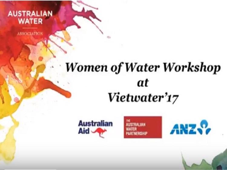 Hội thảo Úc - Việt: Phụ nữ với ngành nước tại Vietwater 2017